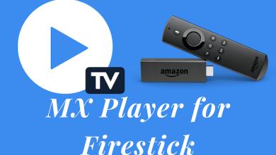 MX Player for Firestick