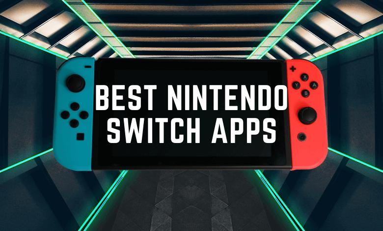 Best Nintendo Switch Apps