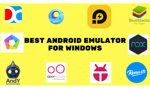 10 Best Android Emulators For Windows PC & Laptops
