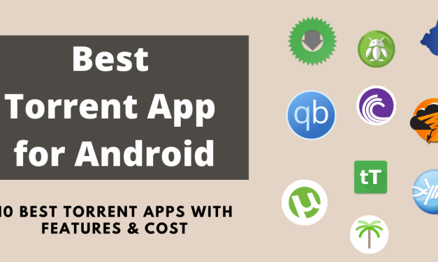 Best Torrent Apps for Android Available on Play Store