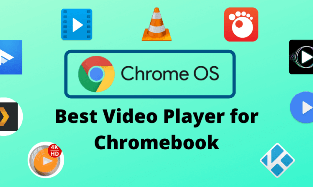 10 Best Video Player for Chromebook [Top Picks 2020]
