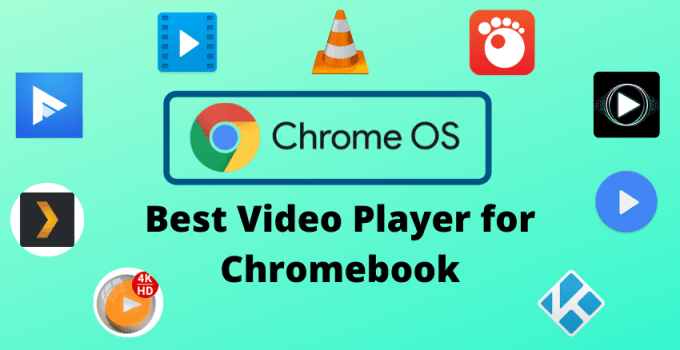 Best video player on chromebook