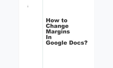 How to Change Margins In Google Docs [2 Different Ways]