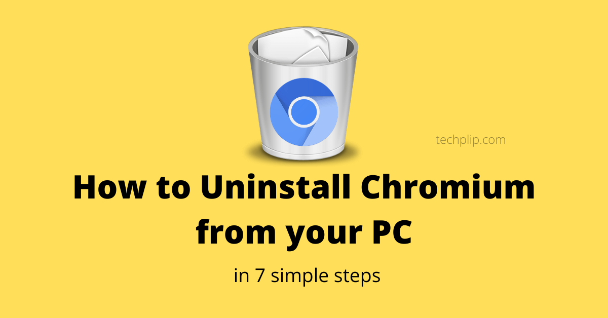 How To Uninstall Chromium from Windows 10 PC