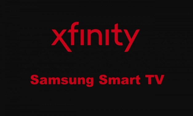 How to Stream the Xfinity App for Samsung Smart TV