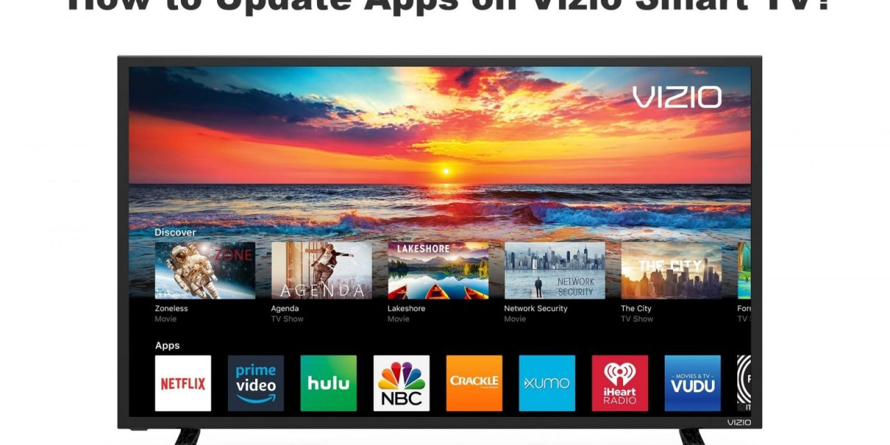 How to Update Apps on Vizio Smart TV [Step By Step Method]