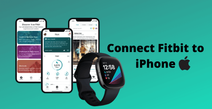 How to Connect Fitbit to the iPhone