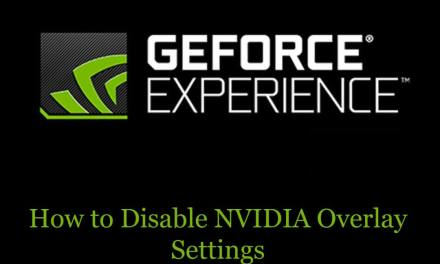 How to Disable NVIDIA Overlay Settings [3 Methods]
