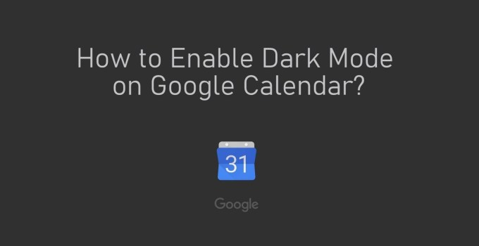 Google Calendar Dark Mode 2