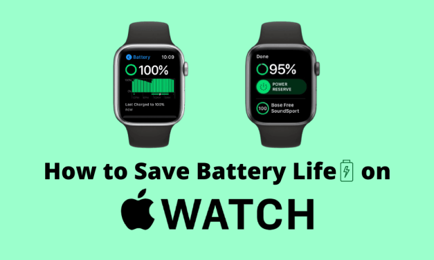 How to Save Battery on  Apple Watch in 10 Ways