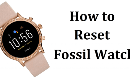 How to Reset Fossil Smartwatch to Factory Settings