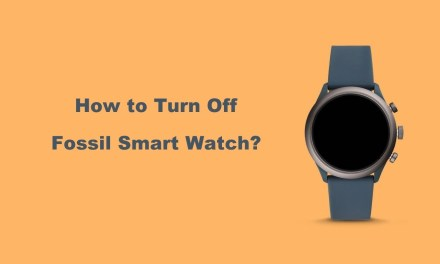 How to Turn Off Fossil Smartwatch in 2 Easy Ways