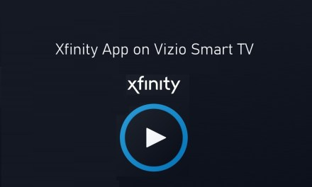 How to Stream Xfinity App on Vizio Smart TV