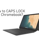 How to CAPS LOCK on Chromebook [2 Different Methods]