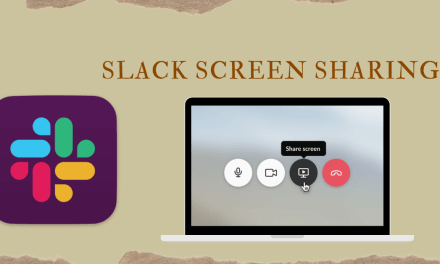How to Share Screen on Slack Within 2-Minutes