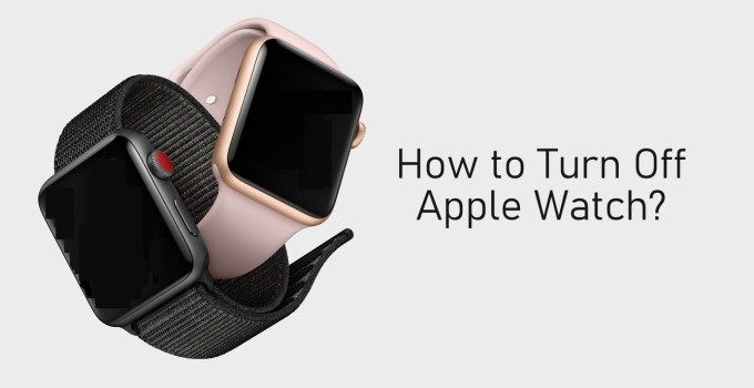 Turn off Apple Watch