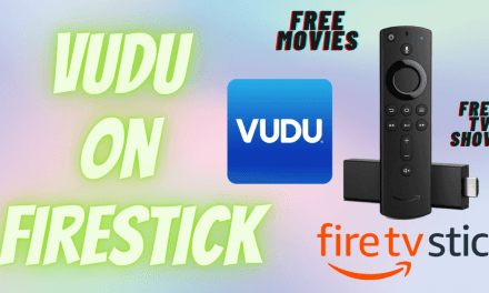 How to Install and Watch Vudu on Firestick
