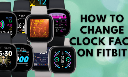 How to Change Clock Face on your Fitbit Device
