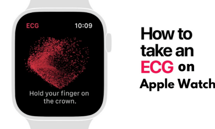 ECG on Apple Watch | Features & Guide to Setup and Measure