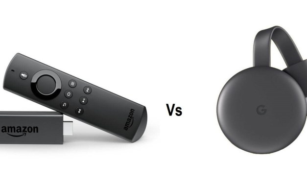 Amazon Firestick Vs Google Chromecast – Which One to buy?