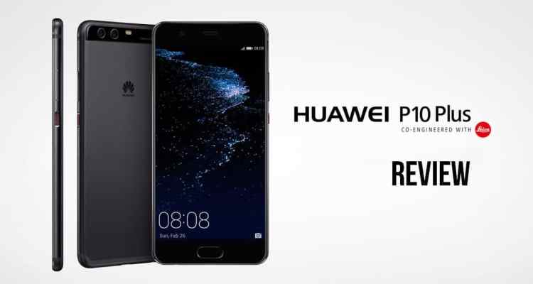 share - Huawei P10 Plus Review