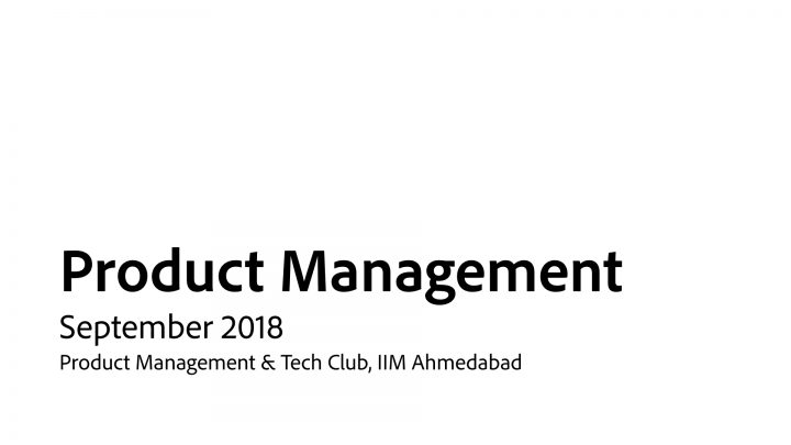 Product Management 101 at IIM A