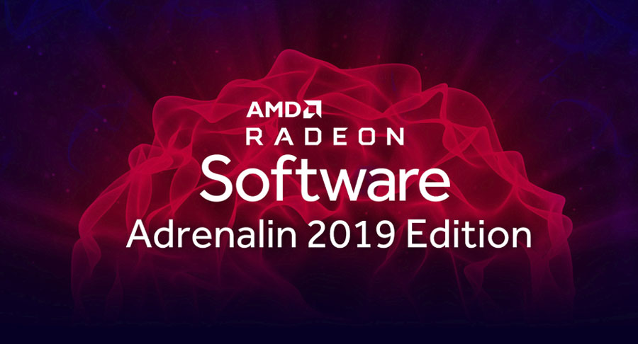 AMD Revamps Radeon Software Adrenalin With 2019 Edition
