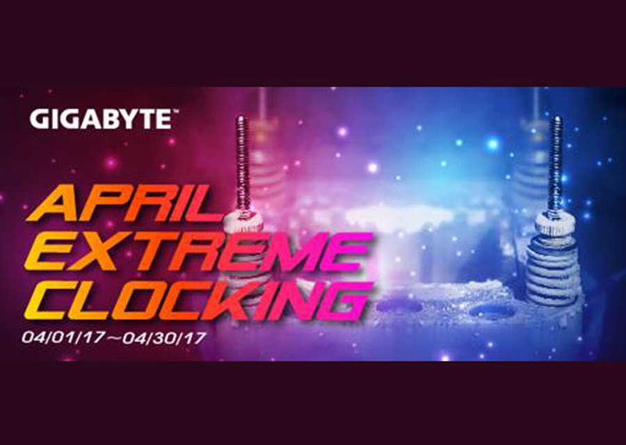 GABYTE Launches April Extreme Clocking 2017 Event