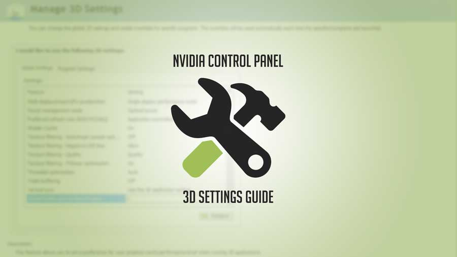 Guide | Nvidia Control Panel 3D Settings Optimization | TechPorn