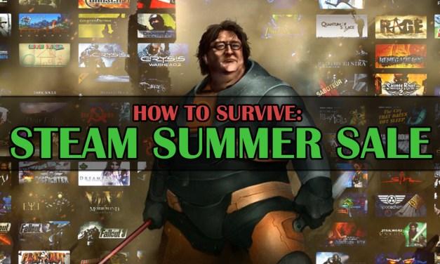 Steam Summer Sale Guide: Survivor's Edition
