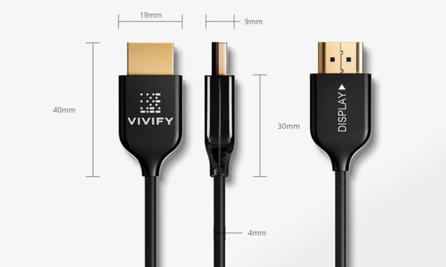 VIVIFY Offers Custom Length Fiber Optic HDMI 2.0b Cables up to 328 Feet
