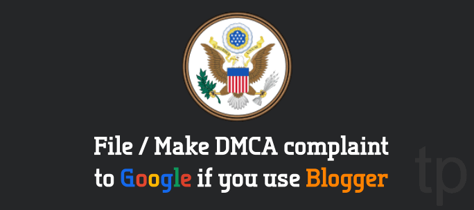 DMCA Complaint to Google