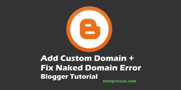 Add Custom Domain Name to Blogger blogs