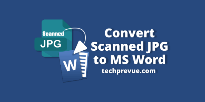 Convert scanned jpeg to ms word