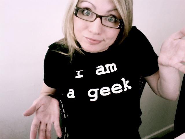 I am geek girl