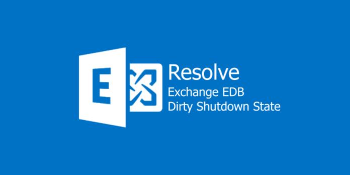 Exchange EDB Dirty Shutdown State