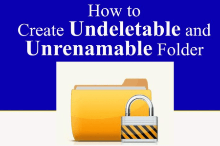 How to make a folder Inaccessible and Undeletable