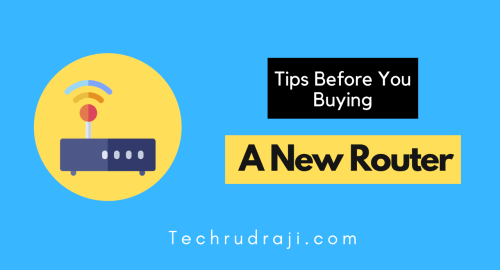 Tips Before You Buying New Router