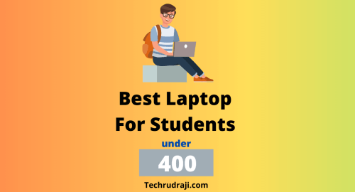 Best laptop for students under 400