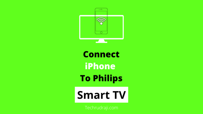 how to connect iphone to philips smart tv
