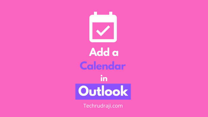 how to add a calendar in outlook