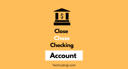 how to close chase checking account