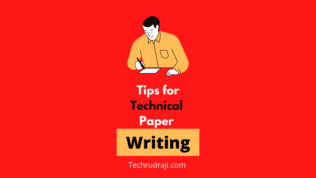 Tips for Technical Paper Writing