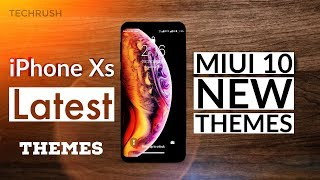 iPhone Xs Themes in Xiaomi Phones