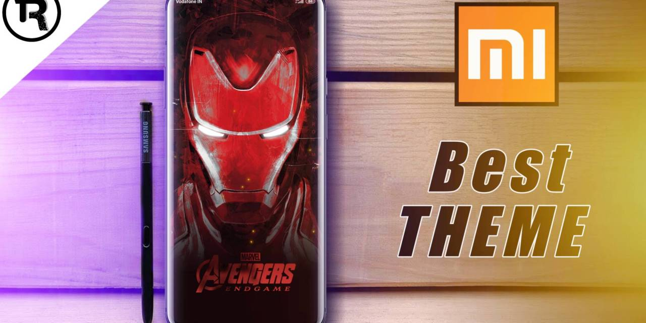 Avengers Endgames themes for MiUi 10 | Tech Rush