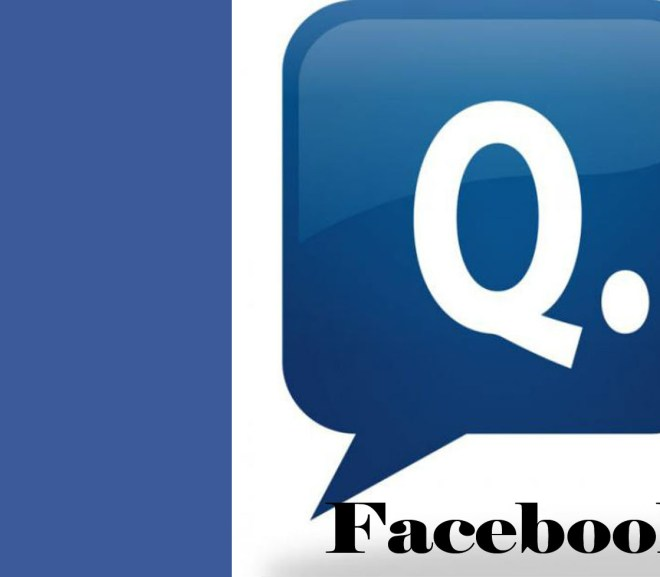 Facebook Q&A - Facebook Questions and Answers