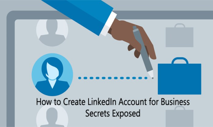 How to Create LinkedIn Account for Business  Secrets Exposed