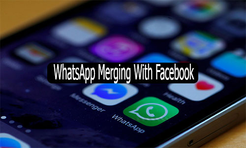 WhatsApp Merging With Facebook - Whatsapp Merging With Facebook Messenger