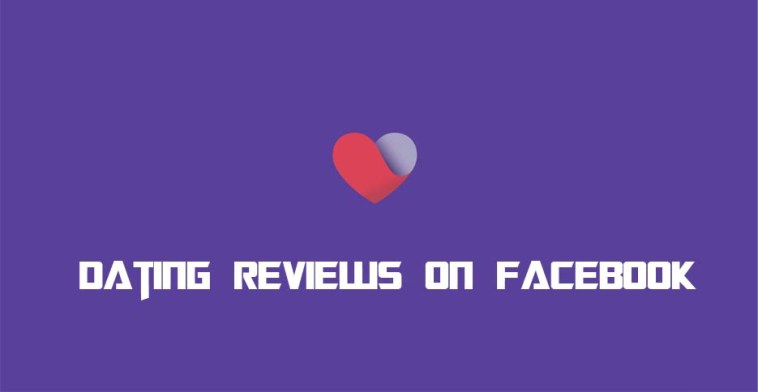 Dating Reviews on Facebook