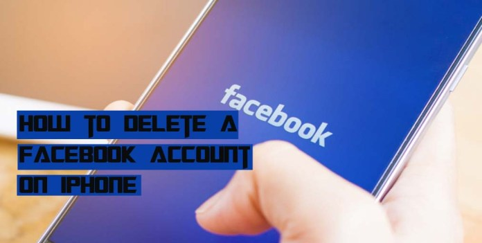 How to Delete a Facebook Account On iPhone